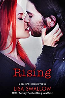 Rising (The Blue Phoenix Series Book 5) by [Swallow, Lisa]