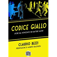 Codice giallo: uscire dal Novecento per battere Salvini (Hic Rhodus Vol. 4) (Italian Edition)