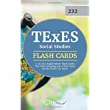 TExES Social Studies 7-12 (232) Rapid Review Flash Cards: Test Prep Including 450+ Flash Cards for the TExES 232 Exam