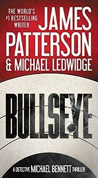 Bullseye (Michael Bennett) by [Patterson, James]