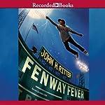 Fenway Fever | John H. Ritter