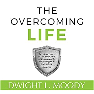 The Overcoming Life, Updated Edition Hörbuch