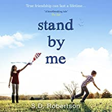Stand By Me Audiobook by S. D. Robertson Narrated by Luci Fish