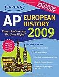 Kaplan AP European History 2009, Martha Moore, 1427798176