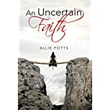 An Uncertain Faith (A Rocky Row Novel Book 1)