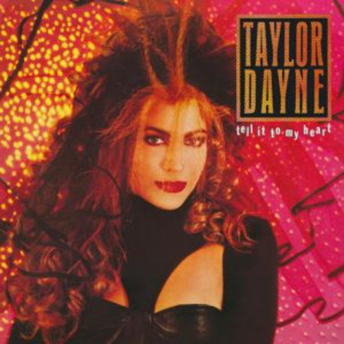 Tell It To My Heart: Deluxe Edition /  Taylor Dayne (Taylor Dayne Cd)