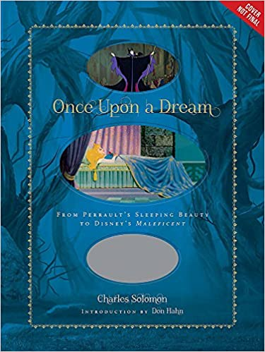 Once Upon a Dream: From Perrault's Sleeping Beauty to