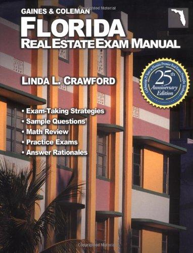 Florida Real Estate Exam Manual (Florida Real Estate Exam Manual, 25th ed)