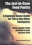 The Just-in-Case Food Pantry, Lorraine Platka-Bird, 0912986336