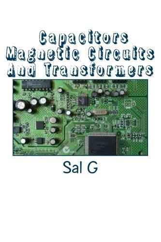 Capacitors Magnetic Circuits And -