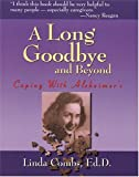 A Long Goodbye and Beyond, Linda M. Combs, 1885221835
