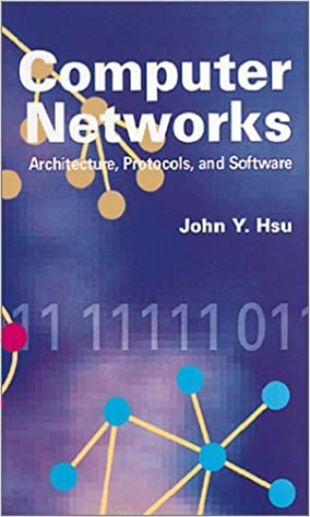 Computer Networks Architecture Protocols And Software