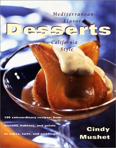 - Desserts: Mediterranean Flavors, California Style