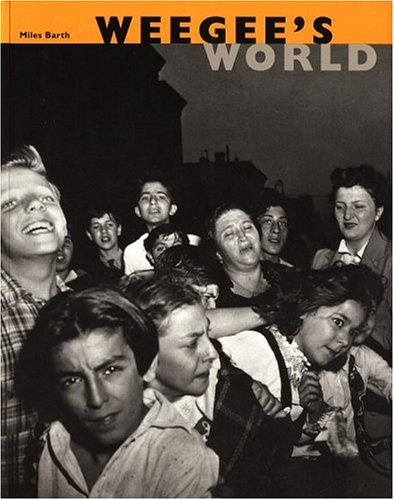 Weegee's World by Brand: Bulfinch