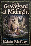 Graveyard at Midnight, Edain McCoy, 1567186645