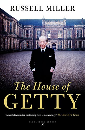 The House of Getty (Bloomsbury Reader) cover
