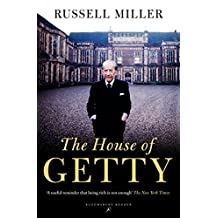 The House of Getty (Bloomsbury Reader)