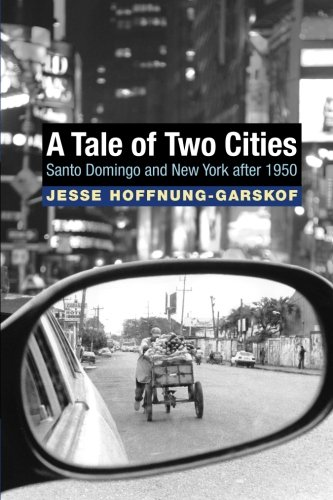 A Tale of Two Cities: Santo Domingo and New York after 1950