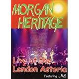 MORGAN HERITAGE LIVE AT THE LONDON ASTOR