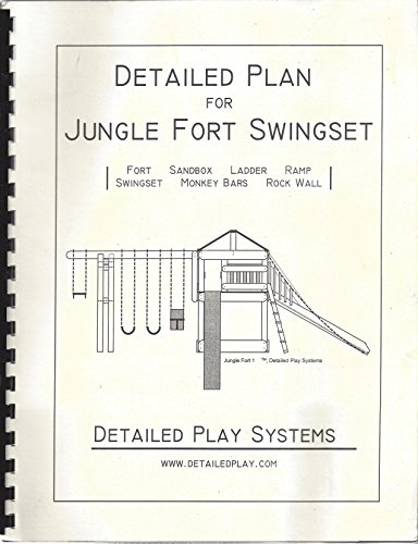(Detailed Plan for Jungle Fort Swingset)