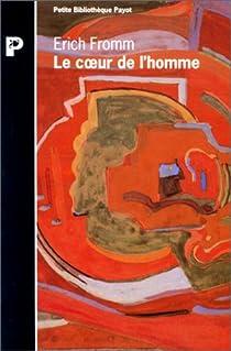 Le coeur de l'homme par Fromm