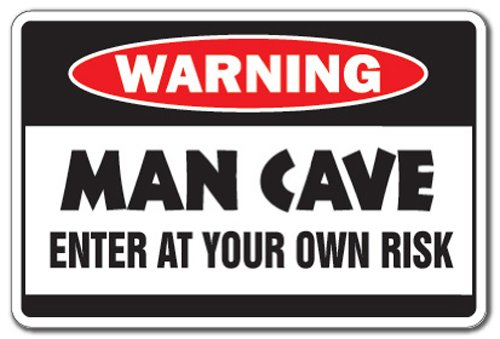 MAN CAVE Warning Sign hangout room mancave signs beer cigar TV darts smoke  | Indoor/Outdoor | 12