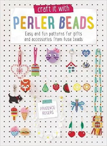 Craft It With Perler Beads Easy And Fun Patterns For Gifts And