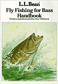 L l bean fly fishing for bass handbook dave whitlock for Ll bean fishing
