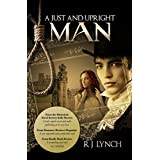 A Just and Upright Man (The James Blakiston Series Book 1)