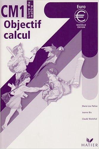 Lire En Ligne Nouvel Objectif Calcul Livre Du Maitre Cm1
