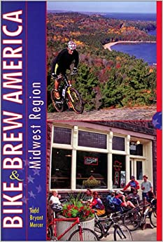Book Bike and Brew America: Midwest Region (Locally Brewed)
