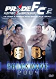 Pride Fighting Championships: Shock Wave 2004
