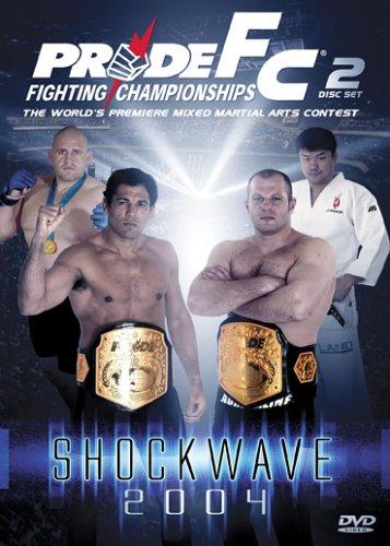 Pride Fighting Championships: Shock Wave 2004 -