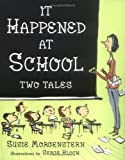 It Happened at School, Susie Morgenstern, 0670060224