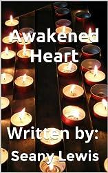 Awakened Heart (Three Hearts Series Book 2) (English Edition)