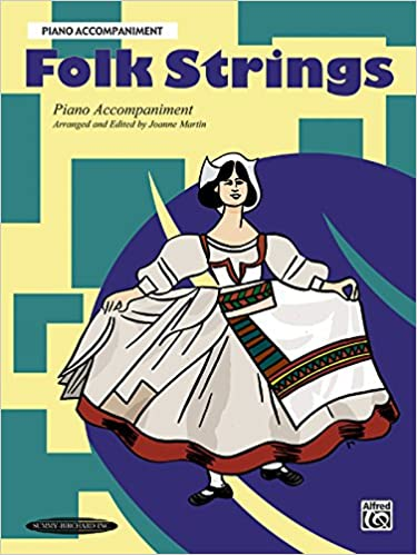 Folk Strings: Piano Acc. (Works with All Arrangements)