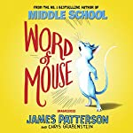 Word of Mouse | James Patterson