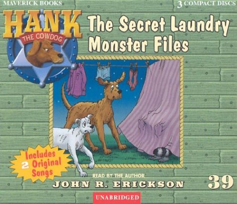 The Secret Laundry Monster Files (Hank the Cowdog) by Maverick Books