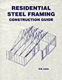 img - for Residential Steel Framing: Construction Guide (Residential Steel Faming Construction Guide) book / textbook / text book