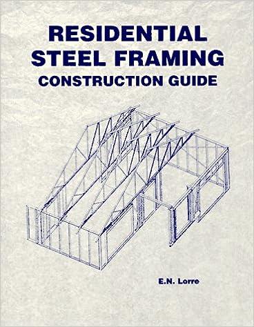 Residential Steel Framing Construction Guide (Residential Steel ...