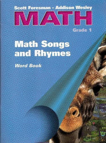 Download Scott Foresman - Addison Wesley Math Grade 1 MATH SONGS AND RHYMES Word Book and 6 Audio Cassettes PDF