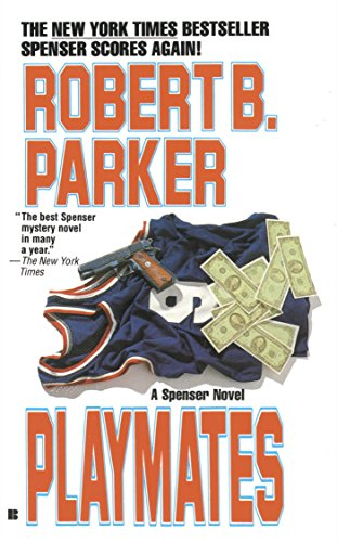 Playmates (The Spenser Series Book 16)