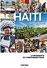 Haïti par lui-même : La reconquête de l'indépendance volée par Santiago
