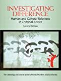 img - for Investigating Difference: Human and Cultural Relations in Criminal Justice (2nd Edition) book / textbook / text book