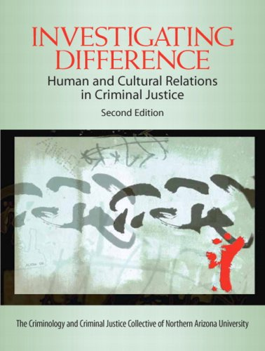 Investigating Difference: Human and Cultural Relations in Criminal Justice (2nd Edition)