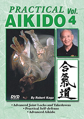 Practical Aikido #4 advanced joint locks, defensive techniques DVD