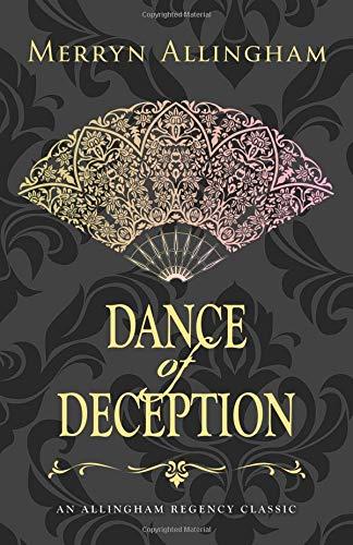Download Dance of Deception (Allingham Regency Classics) (Volume 1) PDF