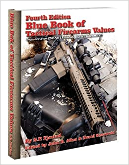 4th Edition Blue Book of Tactical Firearms Values