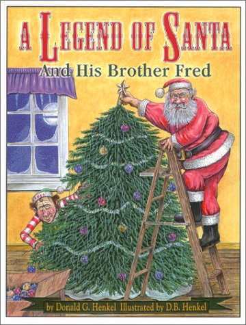 A Legend of Santa and His Brother Fred PDF