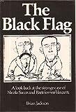 The Black Flag: A Look Back at the Strange Case of Nicola Sacco and Bartolomeo Vanzetti